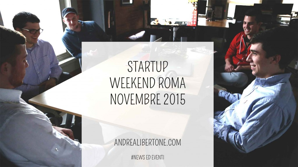 Startup weekend roma novembre 2015