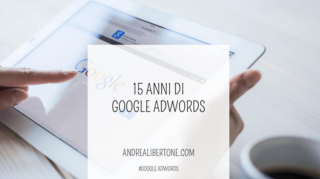 15 anni di google adwords